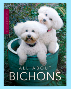 """All About Bichons"" (F/10) by Michele Dufresne"